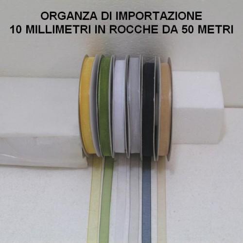 ORGANZA ALTA 10 MILLIMETRI DI IMPORTAZIONE - 6 ROCCHE DA 50 METRI