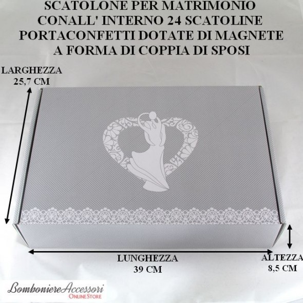 SCATOLONE DA MATRIMONIO CON 24 SCATOLINE PORTACONFETTI CON MAGNETE