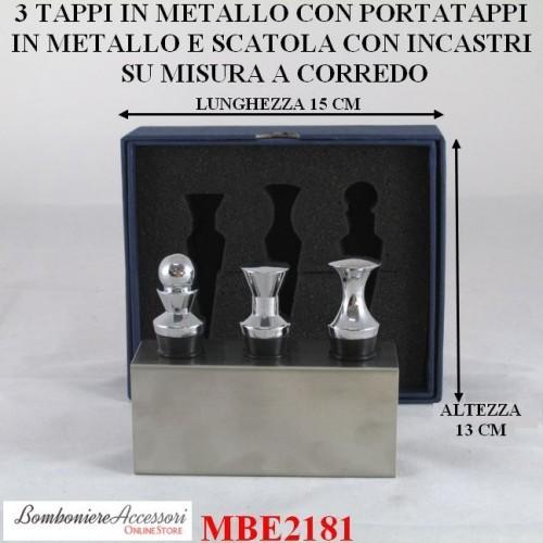 SET COMPOSTO DA 3 TAPPI IN METALLO + PORTATAPPI + SCATOLA SU MISURA